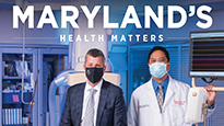 Maryland Health Matters cover page for winter 2021 has a doctor and patient standing side by side in the operating room.